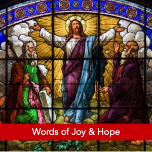Words of Joy and Hope